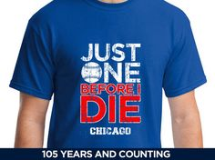 Just One Before I Die - Chicago Cubs Baseball – JustOneSports