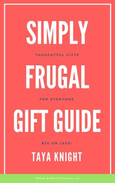 The 2016 Simply Frugal Gift Guide is Here!