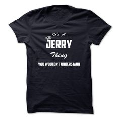 Its a JERRY thing, You wouldnt undestand-rdrse - T-Shirt, Hoodie, Sweatshirt