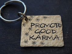 Promote Good Karma Key Chain Hand Stamped by FleurDesignsJewelry, $17.50