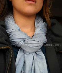 SCARVES:  fun ways to tie....this one is: drape the loop in front, cross in back, wrap around to hang in front