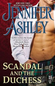 Scandal and the Duchess is book 6.5 in the The Mackenzies, Highland Pleasures Series by Scottish Victorian historical romance author Jennifer Ashley.