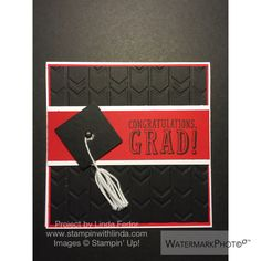 Congratulations, Grad Cap w/ Tassle Gift Card Holder Using Stampin' Up! B.Y.O.P. Stamp Set/ www.stampinwithlinda.com