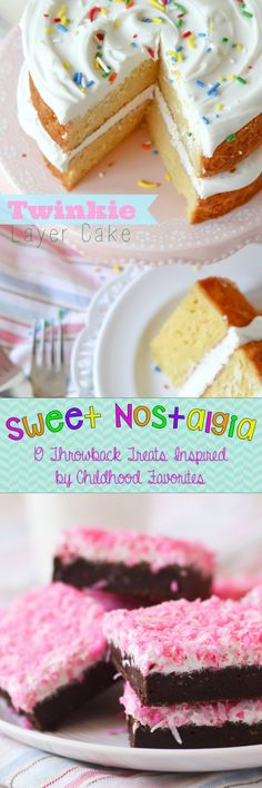 Sweet Nostalgia - 19 Throwback Treats inspired by Childhood Favorites. LOVE THESE! Twinkie Layer Cake, Homemade Cosmic Brownies, Snoball Cupcakes!!!!: