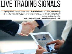 Live #TradingSignals :  #EquityProfit Started #Christmas #Offer Free Trial in #Forex , #Commodity & #Stocks Segment.