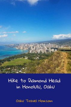 Hike to Diamond Head in Honolulu, Oahu - here's a fantastic hike and views to gorgeous Diamond head and the trail hike overview and vista point views all around the south and east side of the island.