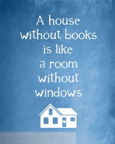 Reading Print, HOUSE without BOOKS, Featured in Brown, Home Quote, Book Quote, Book Art, Book Club, Literary Art,  8x10. $20.00, via Etsy.