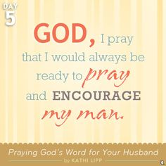 Praying God's Word for Your Man Day 5: Encourage