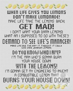The ORIGINAL With the Lemons Rant Sampler  by PixyStitching, $3.50  Quite the motto to remember lol