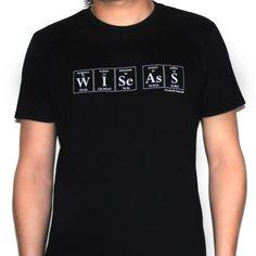 Wise Ass T-Shirt Men's http://streetlegaltshirts.com/
