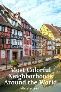 Do you want a splash of color on your next vacation to liven up your photographs? Look no further than these boldly hued neighborhoods in cities around the world. From rainbow row houses to blue streets, there's certainly no lack of pigment in these spots.