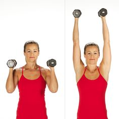 Hold a dumbbell in each hand just above the shoulders, palms facing in. Straighten the arms above you. Bend the elbows coming back to the starting position to complete one rep.