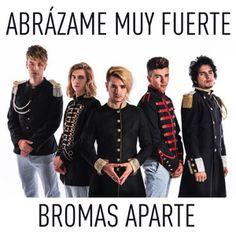 Escucha Abrázame Muy Fuerte - Single de Bromas Aparte en @AppleMusic.