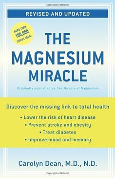 Book Review: The Magnesium Miracle by Dr. Carolyn Dean