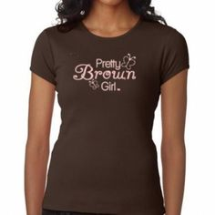 Brown Pretty Brown Girl kids T-Shirt with Sparkly Logo  at the Shopping Mall, $15.00 (USD) #natural hair