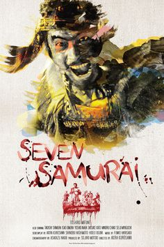 Seven Samurai - movie poster - Dean Reeves