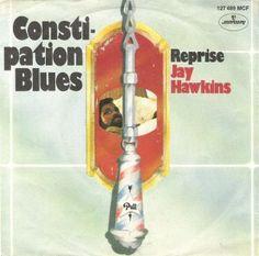 screamin jay hawkins constipation blues  Hilarious
