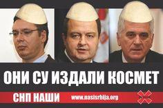 """Велеиздајничка гамад се прво обвезала потписима да неће сметати шиптарима да улазе у међународне организације а сада кмече око УНЕСКА!  """"Желимо да то (одлучивање о српској баштини на КиМ) пребацимо на разговоре у Бриселу, да нас Албанци више не варају, тако што �"""