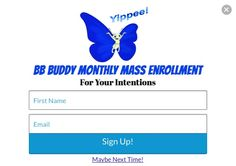 """Visit www.FrGandBB.com or www.divinemercyrosary.com to register for the BB Buddy Monthly Mass Enrollment for your intentions. This month's mass will be held on October 13th. Note - you can either wait for the popup or click Sign Up on top right corner of either site. Also, please continue to pray for more to join in helping Our Lady with """"Apparition Evangelization."""" The BB Book was delivered to stores across Canada and is beginning to make it into the US now that Logistics is set up. Yippee!"""