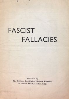'Fascist Fallacies' Published by The National Constitution Defence Movement.