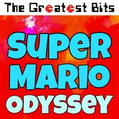 ‎Super Mario Odyssey by The Greatest Bits on Apple Music Super Coloring Pages, Try It Free, 8 Bit, Apple Music, Super Mario, Soundtrack, Album, Songs