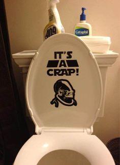 STAR WARS Toilet Seat Sticker - It's a Crap!
