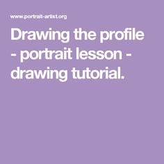 Drawing the profile - portrait lesson - drawing tutorial.