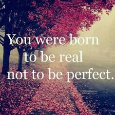 Born to be your self ♥ love the way you are