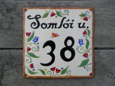 OPAK - Házszám, utcatábla tűzzománcból, Otthon, lakberendezés, Utcatábla, névtábla, Nászajándék, Egyedi,tűzzománc házszám, utcatábla, #street-number Cottage Homes, Hungary, Opi, Cottages, Decorating Ideas, Houses, Inspiration, Home Decor, Homes