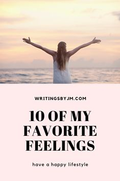 What are your favorite feelings? Feelings, My Favorite Things, Lifestyle, Happy, Happiness, Being Happy
