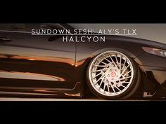 Sundown Sesh   Aly's TLX   HALCYON - YouTube