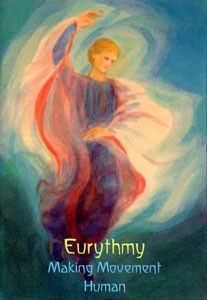 Eurythmy: Making Movement Human DVD - Waldorf Publications