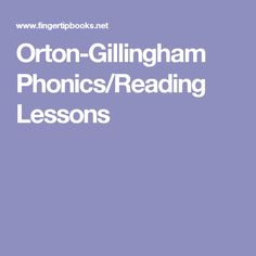 Orton-Gillingham Phonics/Reading Lessons
