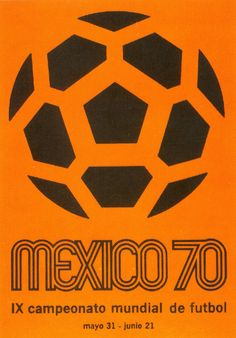 Official Poster - 1970 FIFA World Cup One of the best logos ever Retro Football, Football Design, World Football, Soccer World, Football Art, 1970 World Cup, World Cup 2014, Fifa World Cup, Cup Design