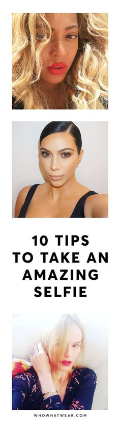 Must-know tips for taking selfies like celebrities