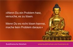 Buddhistische Weisheit www.buddhismus-und-business.de