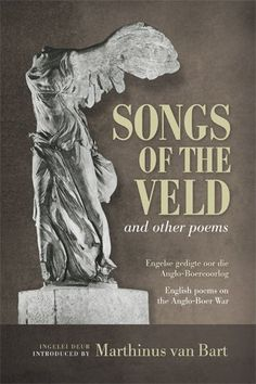Songs of the veld and other poems: English poems on the Anglo-Boer War introduced by Marthinus van Bart. Protest Poetry, Vintage Dance, Inner World, Folk Music, African History, Military History, New Age, Alice Greene, Dance Music