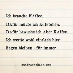#Quadrasophics #Dekoartikel #Geschenkartikel #Design #Typografie #Kaffee #morgens #Arbeit #Schule #Uni #Frühstück