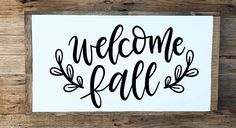 Welcome Fall Sign welcome fall hello fall sign fall decor
