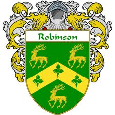 Robinson Coat of Arms  namegameshop.com has a wide variety of products with your surname with your coat of arms/family crest, flags and national symbols from England, Ireland, Scotland and Wale