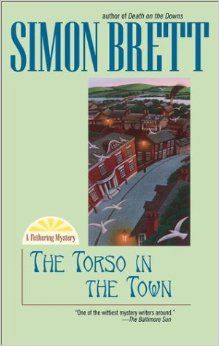 The Torso in the Town (Fethering Mysteries): Simon Brett: 9780425185025: Amazon.com: Books