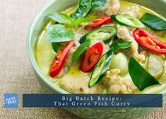 Big Batch Recipe: Thai Green Fish Curry