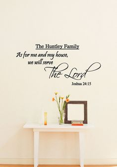 Personalized As For Me and My House We Will by TheVinylCompany. Personalized Wall DecalsWall ...  sc 1 st  Pinterest & Custom As For Me and My House We Will Serve the Lord - Serve the ...