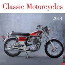 Classic Motorcycles 2014 Wall Calendar