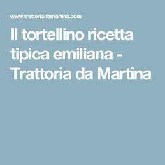 Il tortellino ricetta tipica emiliana - Trattoria da Martina