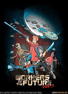 Workers of the Future Vol. 1 #futurama #guardiansofthegalaxy https://superhumanitee.com/443