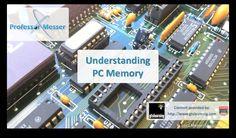 Understanding PC Memory - CompTIA A+ 220-801: 1.3 (+playlist)