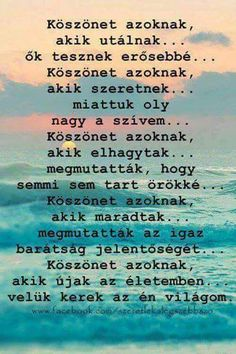 """Képtalálat a következőre: """"gyogyuljatok meg"""" Wisdom Quotes, Life Quotes, Gentleman Rules, Short Quotes, Never Give Up, Gods Love, Birthday Wishes, Picture Quotes, Einstein"""