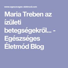 Maria Treben az ízületi betegségekről... - Egészséges Életmód Blog Arthritis, Health Fitness, Marvel, Blog, Arc, Training, Beauty, Cosmetology, Health And Fitness