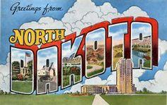 Greetings from North Dakota